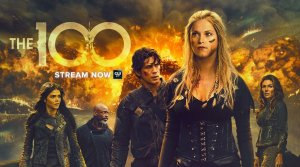The 100 Season 6 On The CW: Cancelled or Renewed? Premiere Date
