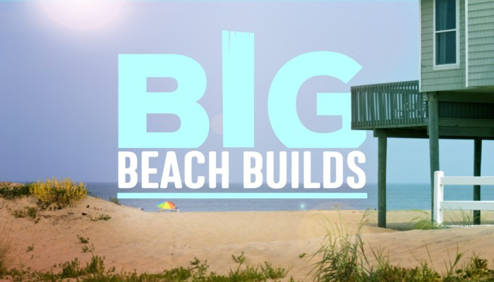 Big Beach Builds Renewal