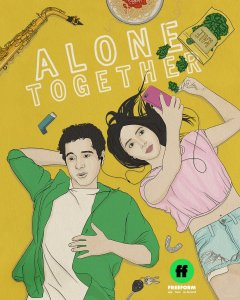Alone Together Season 2 on Freeform