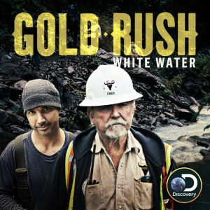 Gold rush white water renewed for season 2