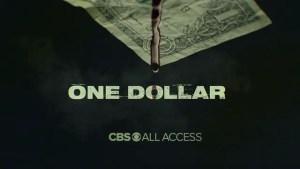 CBS All Access Cancels One Dollar