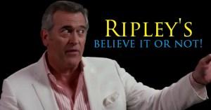 Ripley's Believe it or not reboot