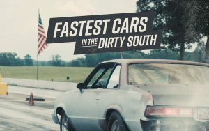fastest cars in the dirty south