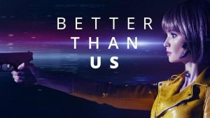 Better than us renewed for season 2