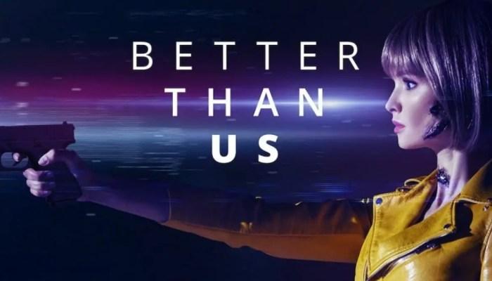 Better than us renewed for season 2