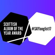 Breakdown: Scottish Album of the Year Award 2017 longlist