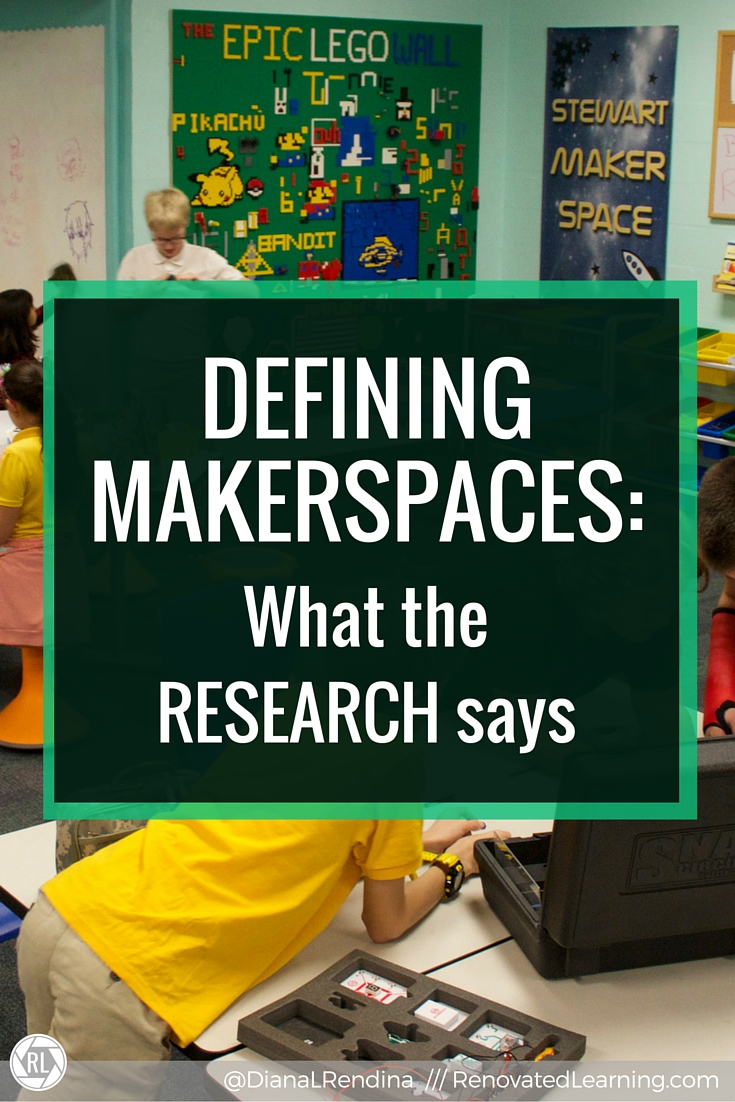 """Defining MAKERSPACES: What the research says: After receiving criticism that my space was not a """"real makerspace"""", I decided to draft my own definition and take a look at how research defines makerspaces."""