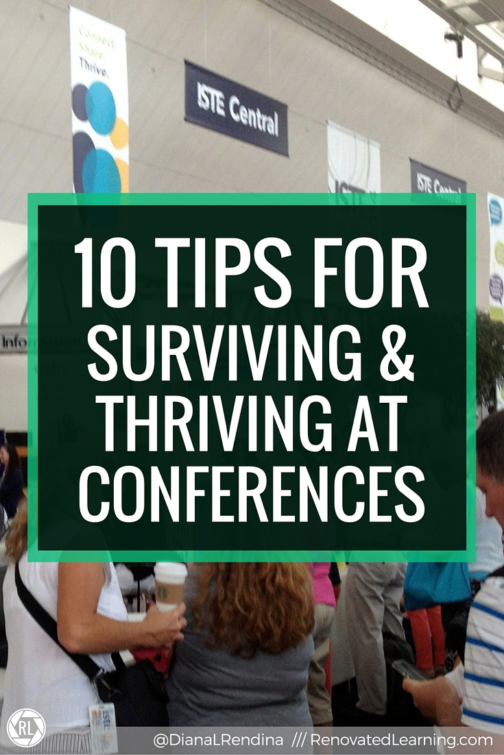 10 Tips for Surviving & Thriving at Conferences   Whether you're a seasoned conference-goer or a conference newbie, this post is for you. I've been to lots of conferences and I've learned how to make them better through trial and error. Here's my 10 tips for surviving and thriving at your next conference.