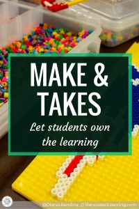 Make & Takes: Let Students Own the Learning | Many makerspaces tend to emphasize tech and tools that have to stay at the school. It's important to balance that out with activities that students can take home as well. Arts & crafts, cardboard challenge and other activities can be great make & takes for students. Also, it makes for awesome advocacy when parents get to see what your kids are making. | RenovatedLearning.com