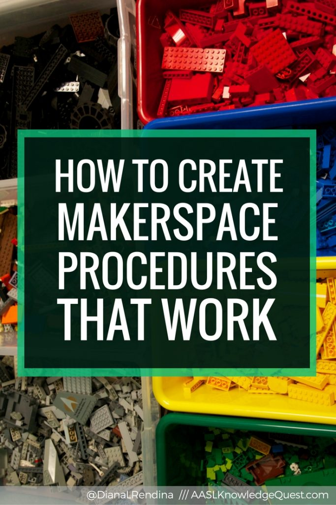 How to Create Makerspace Procedures that Work: AASL Knowledge Quest post | Finding the best way to get your students to learn procedures can be tricky. Check out these tips on how to create makerspace procedures that will work.