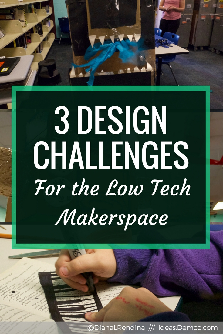 3 Design Challenges for the Low Tech Makerspace : Check out my Demco post to read up on three different design challenges you can do with your students in a low-tech/no-tech makerspace. All are budget friendly and easy to do.
