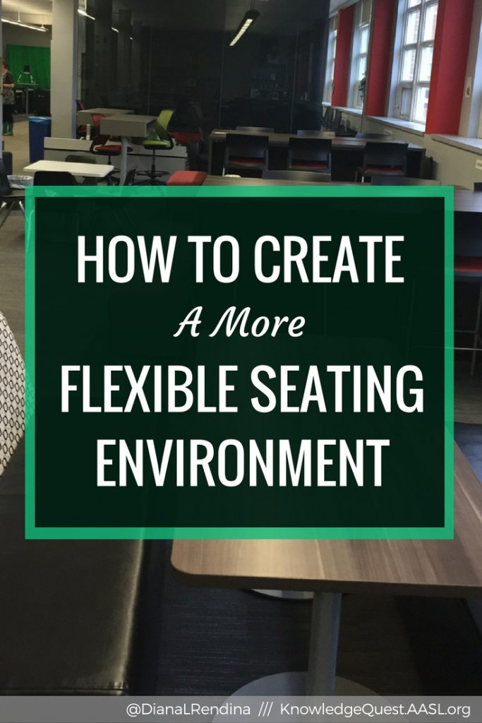 How to Create a More Flexible Seating Environment | Creating a diverse array of flexible seating options in our libraries improves student learning. Here's some advice on how to get started.