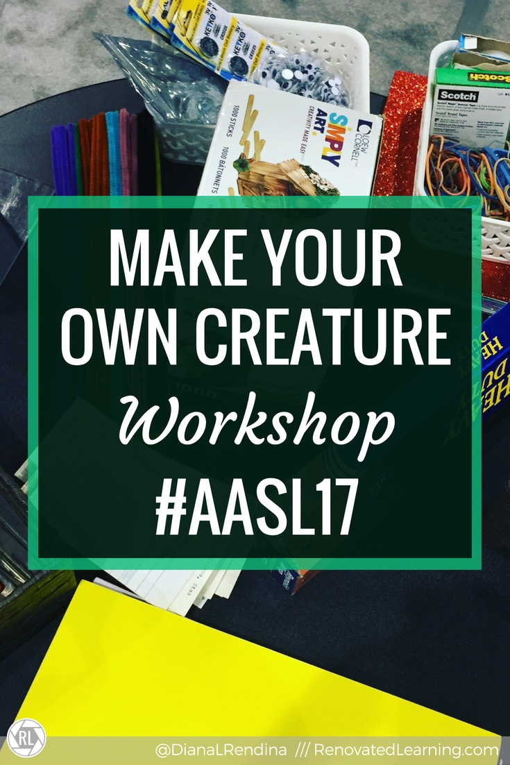 Make Your Own Creature Workshop #AASL17 | I led a Make Your Own Creature workshop at AASL and it was a blast. Here's how to host one.