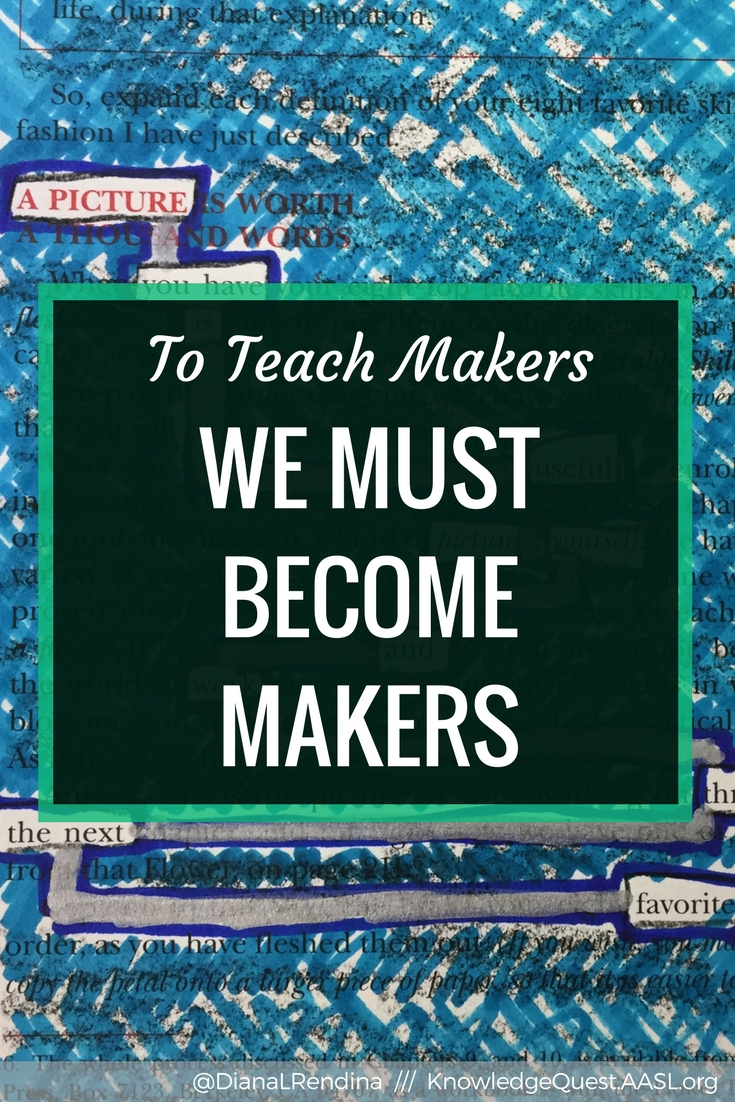 To Teach Makers We Must Become Makers // If we want to help teach and support our makers, we must become makers ourselves. By taking on projects, we can learn the design process and develop empathy.