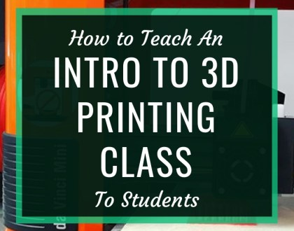 How to Teach an Intro to 3D Printing Class to Students // When you add a 3D printer to your makerspace, it's good to offer students an orientation to what they are and how to use them. This is what I cover in our orientation class.