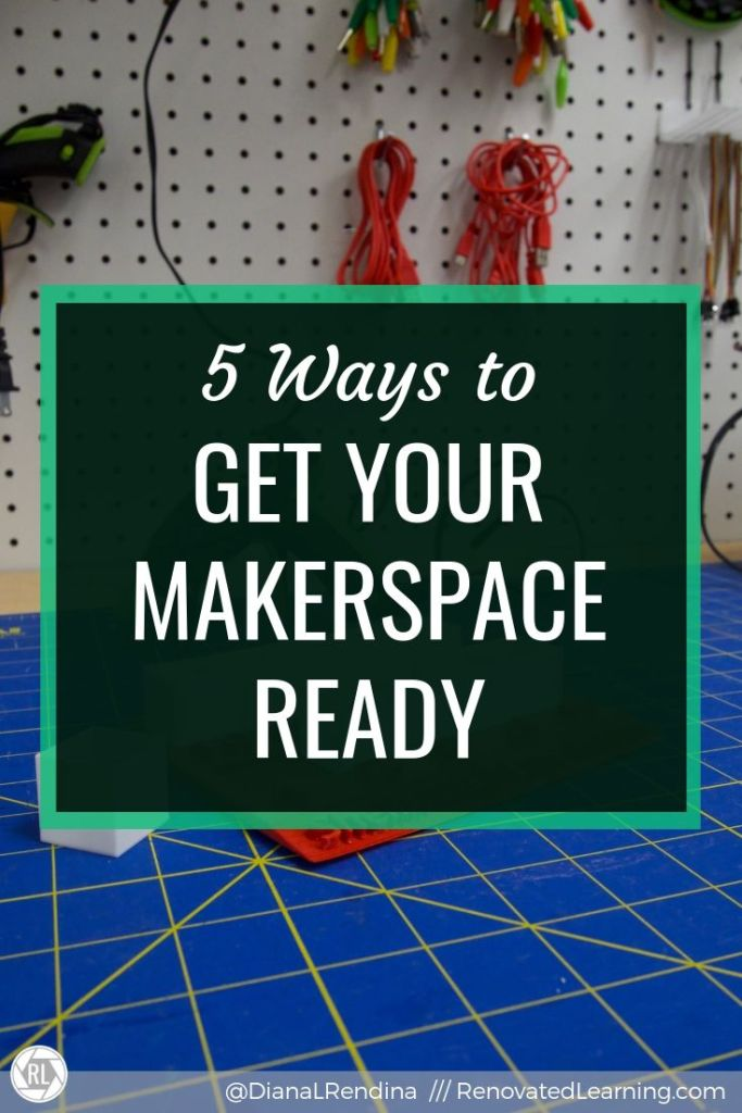 5 Ways to Get Your Makerspace Ready : A new school year means new opportunities to get your makerspace ready for students. Here's some tips and tricks for sprucing things up and starting the year off strong.