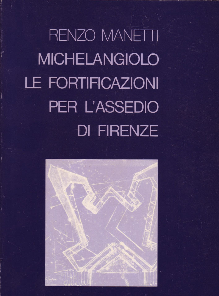 Michelangiolo. Le fortificazioni per l'assedio di Firenze.