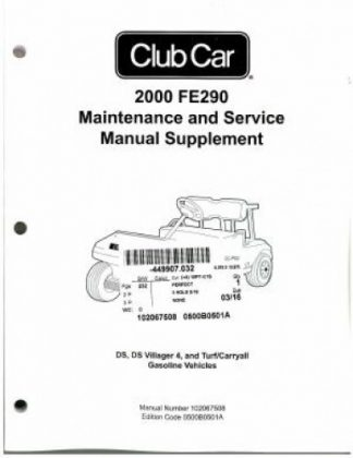 2000 Club Car FE290 Maintenance And Service Manual Supplement