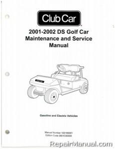 2001-2002 Club Car DS Golf Car Gas Electric Service Manual