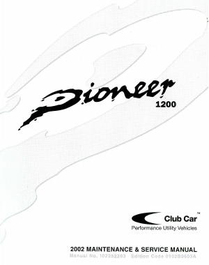 2002 Club Car Pioneer 1200 Service Manual