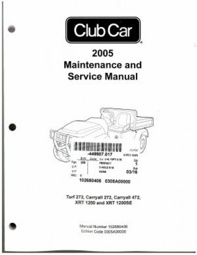 2005 Club Car Turf Carryall And XRT Service Manual