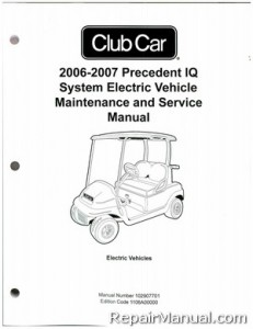 Club Car Precedent IQ System Electric Vehicle Maintenance