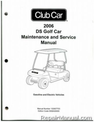 2006-2007 Club Car Precedent FE350 Gas Vehicle Service Manual