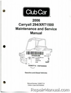 2006 Club Car Carryall 294/XRT1500 Gas and Diesel Service
