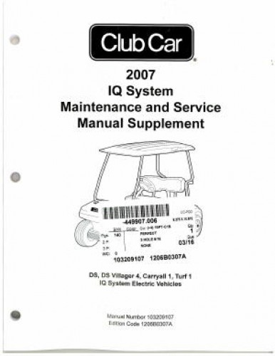 2007 Club Car IQ System Vehicle Maintenance And Service