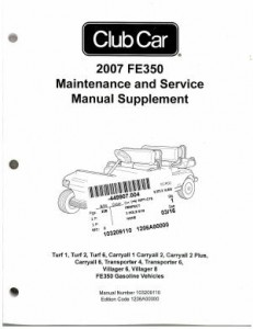 2007 Club Car FE350 Gasoline Maintenance And Service