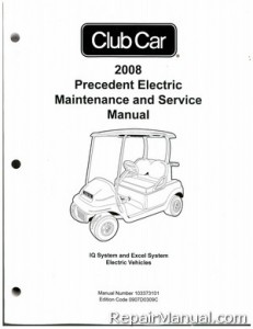 2008 Club Car Precedent Electric IQ System and Excel