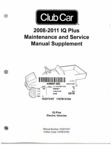 2008-2011 Club Car IQ Plus Maintenance And Service Manual