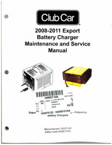 2008-2011 Club Car Export Battery Charger Maintenance And Service Manual