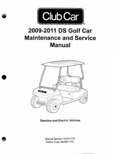 2009-2011 Club Car DS Golf Car Maintenance Service Manual