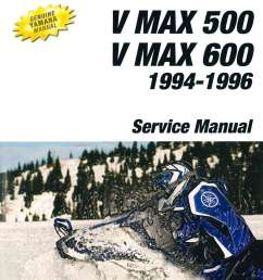 1994 1996 yamaha v max 500 vx500 and v max 600 vx 600 snowmobile service manual [ 1024 x 1353 Pixel ]