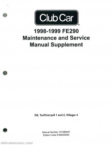 1998-1999 Club Car FE290 Maintenance And Service Manual