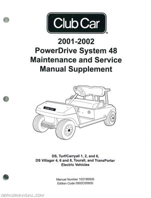 20012002 Club Car PowerDrive System 48 Maintenance And