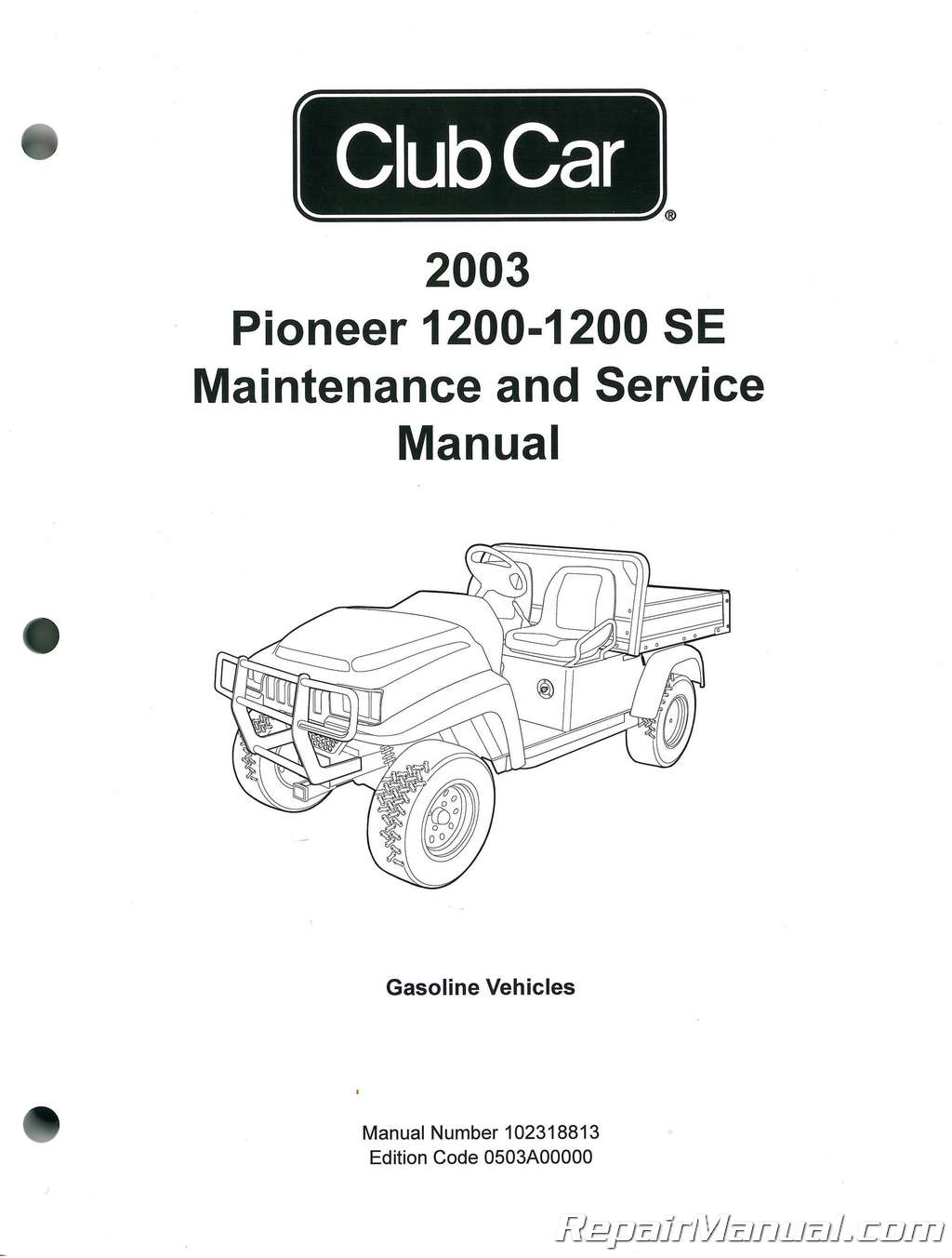 2003 Club Car Pioneer 1200 1200SE Service Maintenance Manual