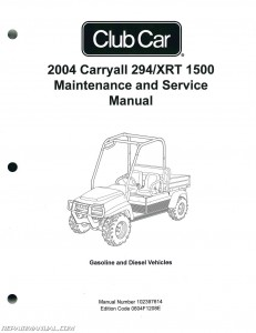 2004 Club Car Carryall 294 And XRT 1500 Maintenance And