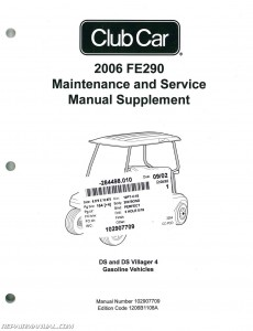 2006 Club Car FE290 Gasoline Service Manual Supplement