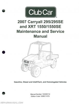 2007 Club Car Carryall Service Manual 295, 295SE