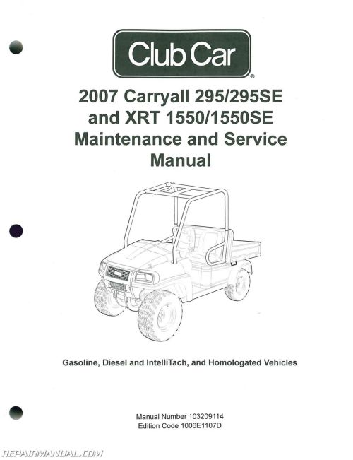 small resolution of 2007 club car carryall service manual 295 295se xrt 1550 1550se club car golf cart wiring diagram for 1996 club car carryall 6 wiring diagram