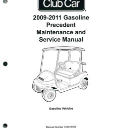 2009 2011 club car gasoline precedent maintenance and service manual jpg [ 1024 x 1339 Pixel ]