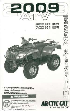 2009 Arctic Cat 550 H1 EFI 700 H1 EFI ATV Owners Manual