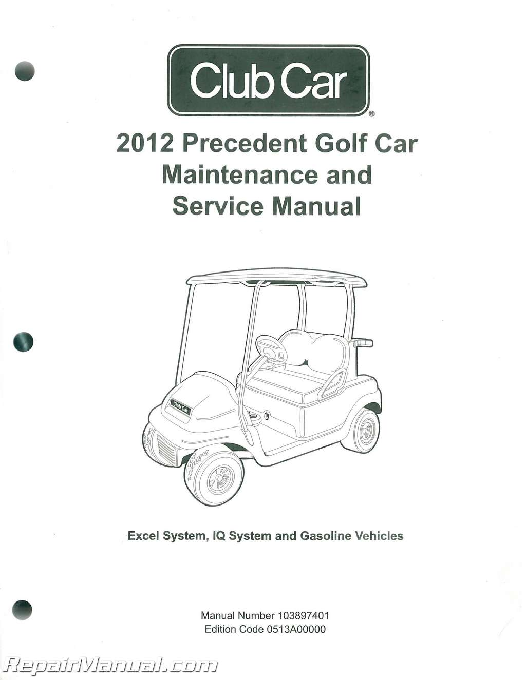 2012 Club Car Gasoline & Electric Precedent Golf Cart Maintenance Service Manual