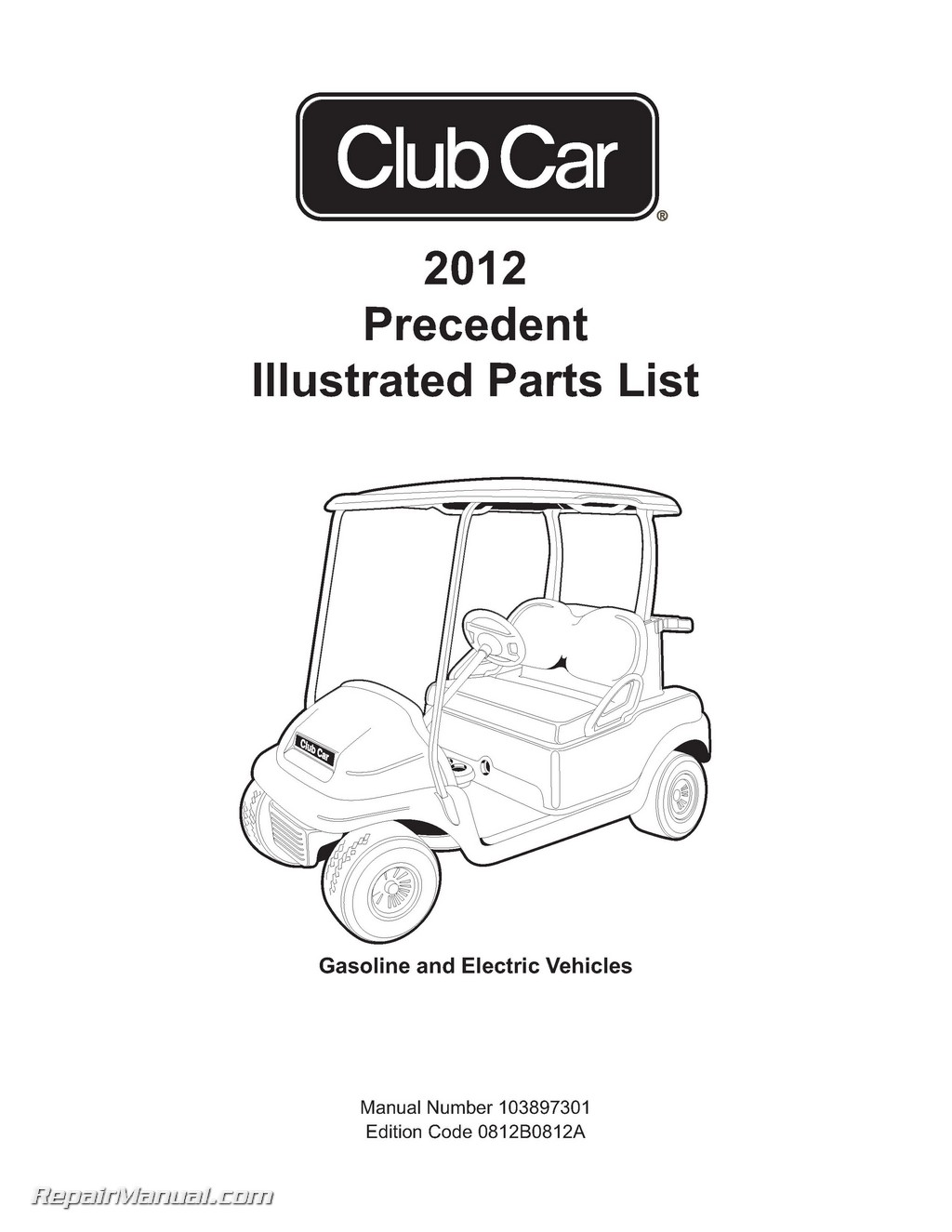 2012 Club Car Gasoline & Electric Precedent Golf Cart