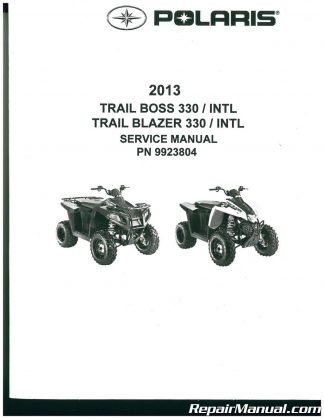 2013 Polaris Trail Boss 330 Trail Blazer 330 Service Manual