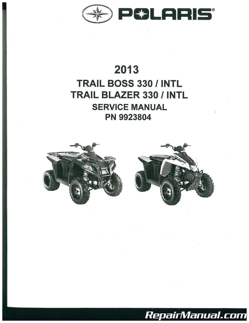 2013 Polaris Trail Boss 330 Trail Blazer 330 ATV Service