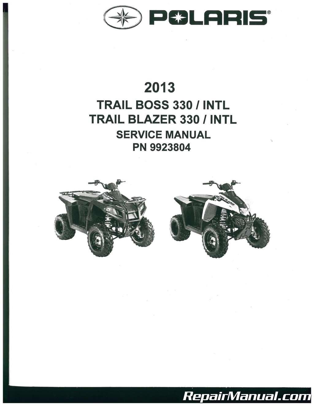 2013 Polaris Trail Boss 330 Trail Blazer 330 ATV Service