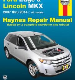 ford edge lincoln mkx haynes repair manual 2007 2014 hayne manual 2007 ford edge engine diagram [ 1024 x 1311 Pixel ]
